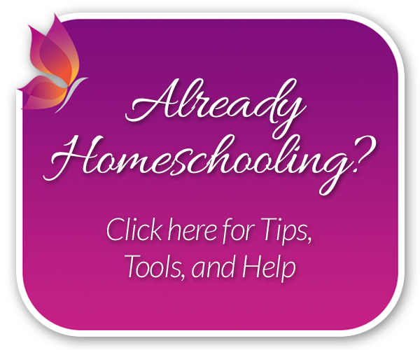 Already Homeschooling? Click Here for Tips, Tools, and Help