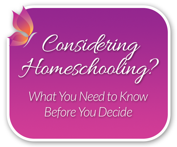 Considering Homeschooling? What You Need To Know Before You Decide
